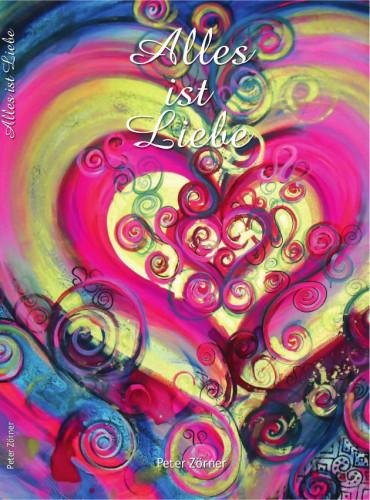 Alles ist Liebe - Vorderseite